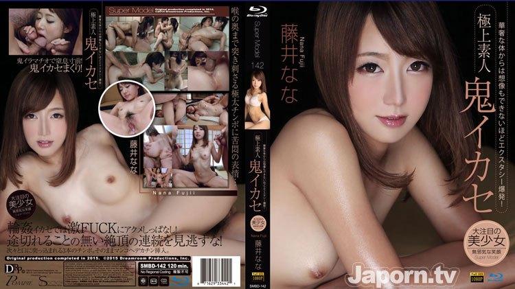 SMBD-142 S Model 142 極上素人鬼イカセ : Fujii Nana(藤井なな)
